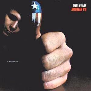 Famosa Canción de Don Mclean: AMERICAN PIE