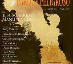 EncuentroParquePeligrosoCartelI_300