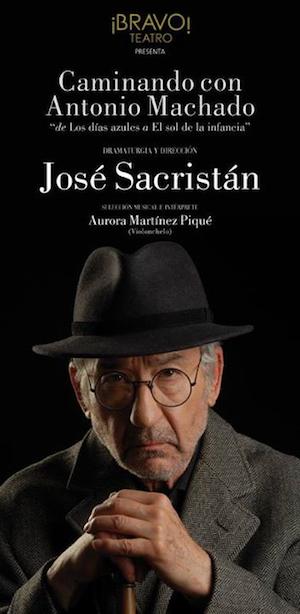 Cartel Caminando Antonio Machado Jose Sacristan