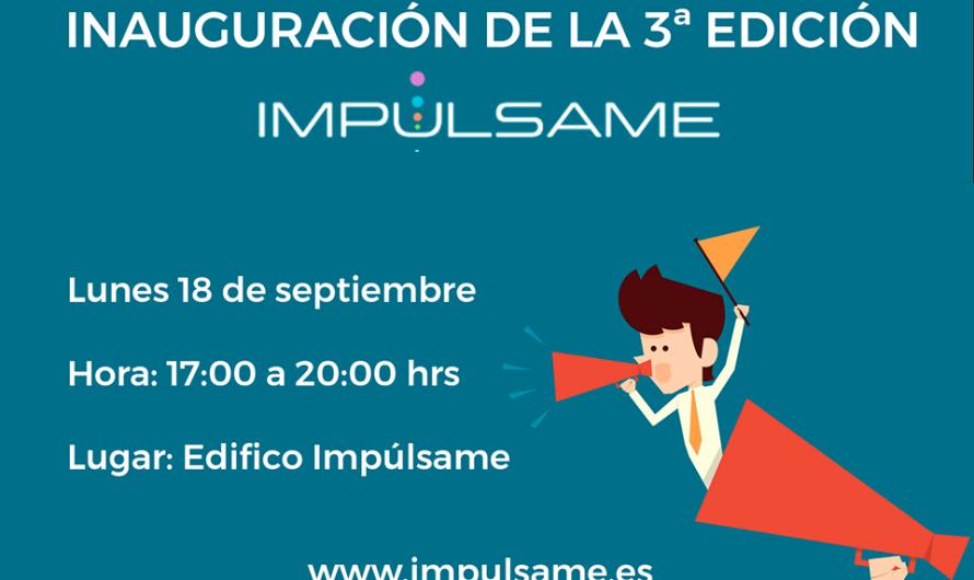 INAUGURACIÓN DE LA 3ª EDICIÓN DE IMPÚLSAME ACELERADORA