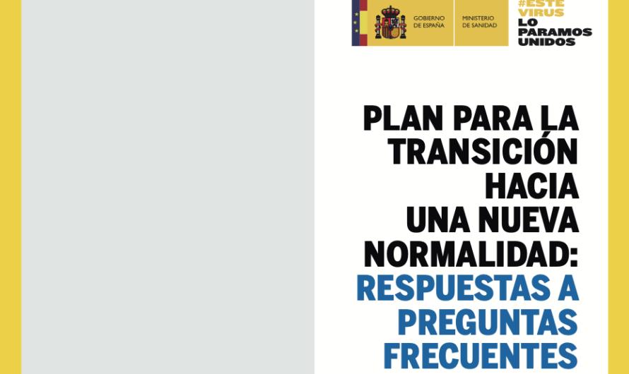 Plan de transición hacia la normalidad: Comienza la fase 0 de la escalada